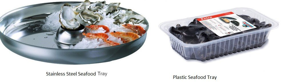 Stainless steel vs plastic seafood trays